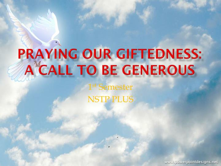 praying our giftedness a call to be generous n.