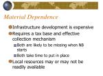 material dependence