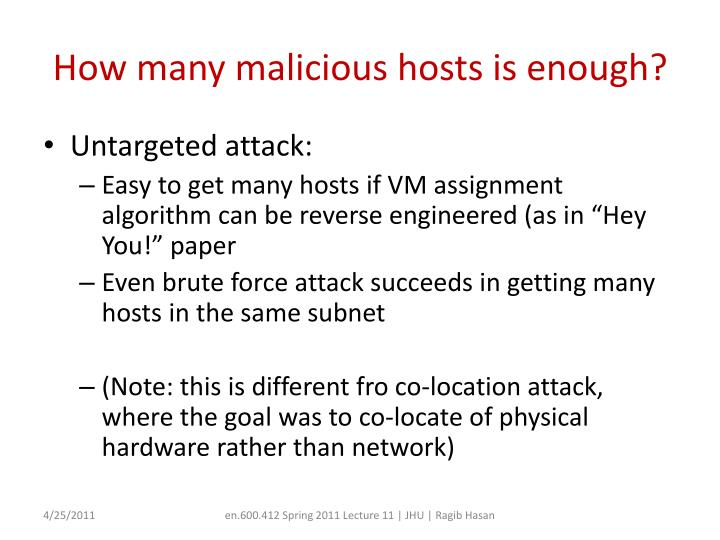 How many malicious hosts is enough?