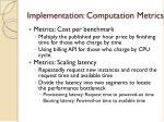 implementation computation metrics1