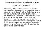 erasmus on god s relationship with man and free will