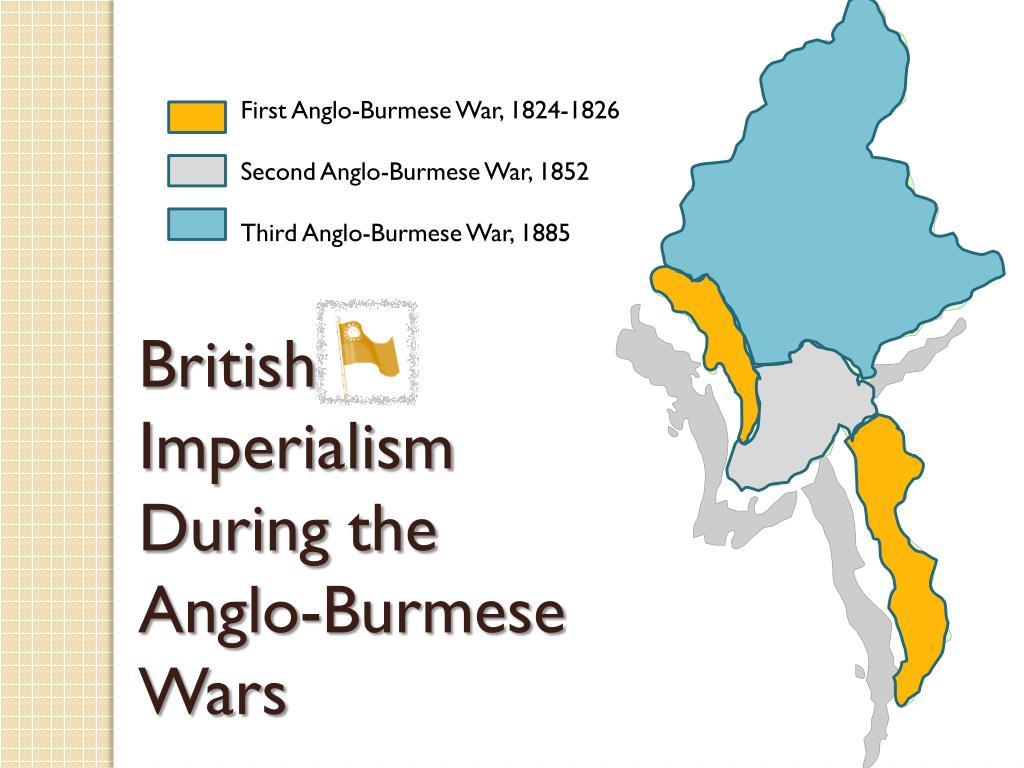 PPT - Great Britain in Burma PowerPoint Presentation - ID ... Imperialism Map Of Burma on burma economy, burma india, burma terrorism, burma buddhism, burma capital, burma military, burma africa, burma religion, burma britain, burma art, burma geography, burma iran, burma government, burma war, burma 1920s, burma genocide, burma china, burma 19th century, burma muslim,