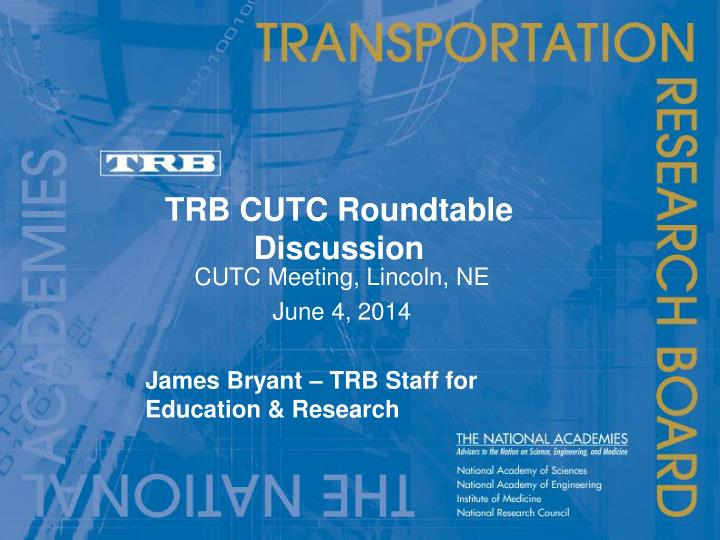 trb cutc roundtable discussion n.