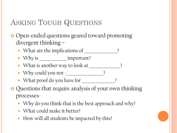 Asking Tough Questions