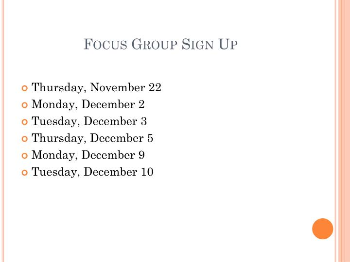 Focus Group Sign Up