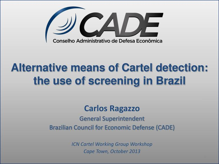PPT - Alternative means of Cartel detection: the use of