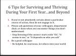 6 tips for surviving and thriving during your first year and beyond