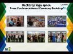 backdrop logo space press conference award ceremony backdrop