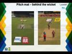 pitch mat behind the wicket