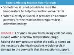 factors affecting reaction rate catalysts