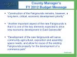 county manager s fy 2012 budget message
