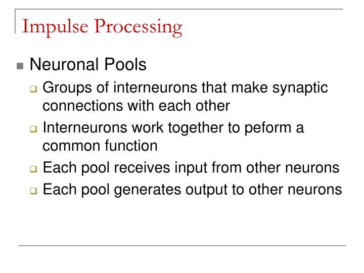 Impulse Processing