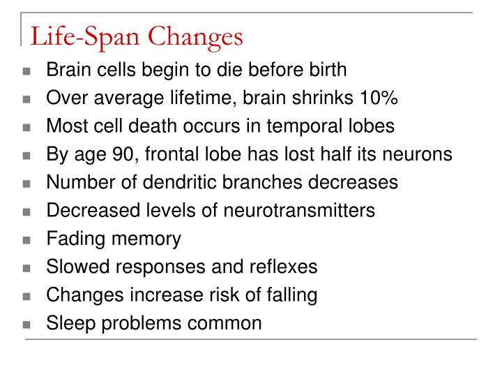 Life-Span Changes