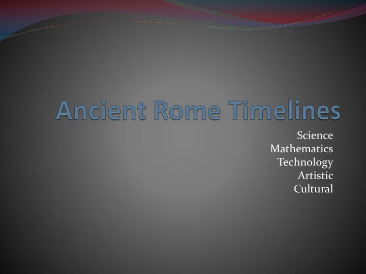 ancient rome timelines n.