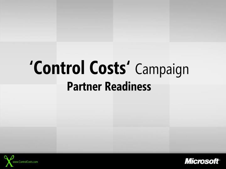 control costs campaign partner readiness n.
