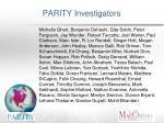 parity investigators