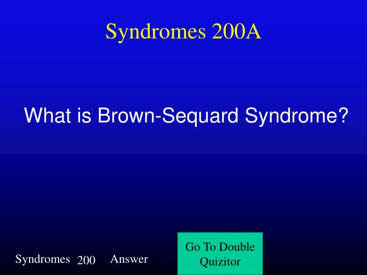 Syndromes 200A