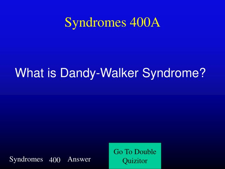 Syndromes 400A