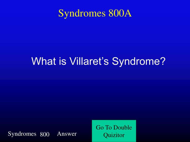 Syndromes 800A