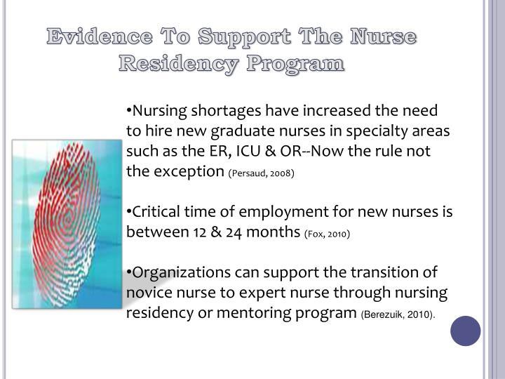 Evidence To Support The Nurse Residency Program
