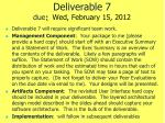 deliverable 7 due wed february 15 2012