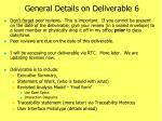general details on deliverable 6