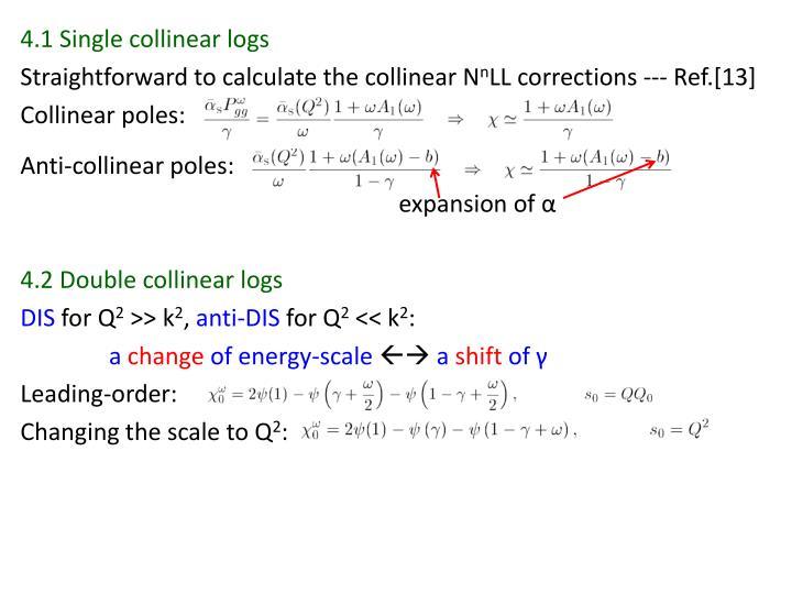 4.1 Single collinear logs