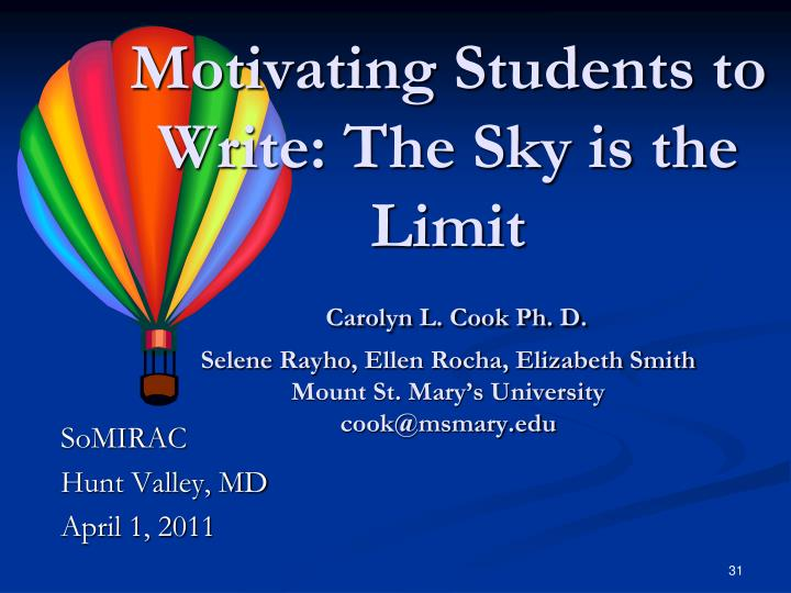 Motivating Students to Write: The Sky is the Limit