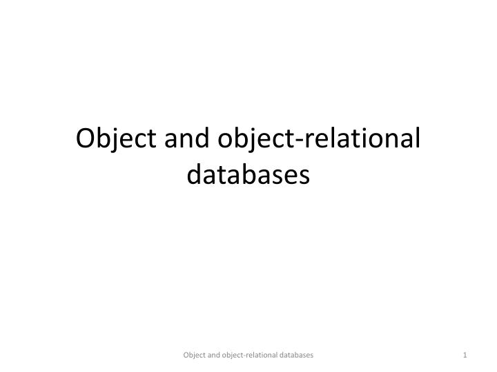 object and object relational databases n.