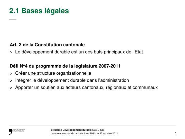 2.1 Bases légales
