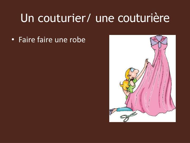 Un couturier/