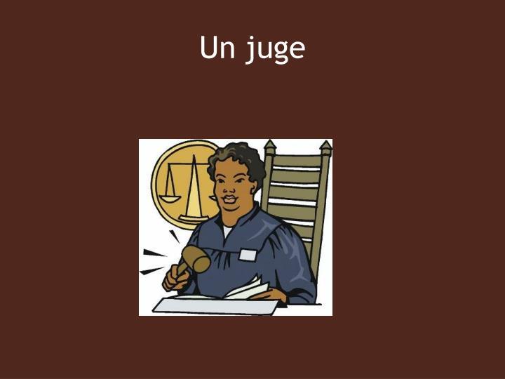 Un juge