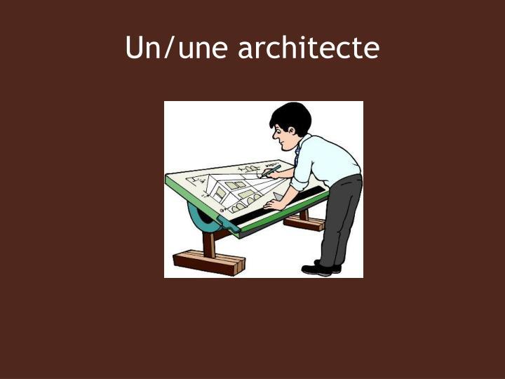 Un/une architecte