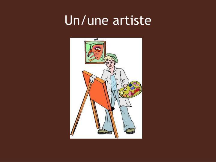 Un/une artiste