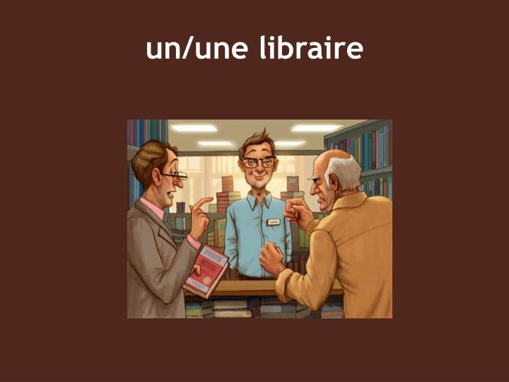 un/une libraire