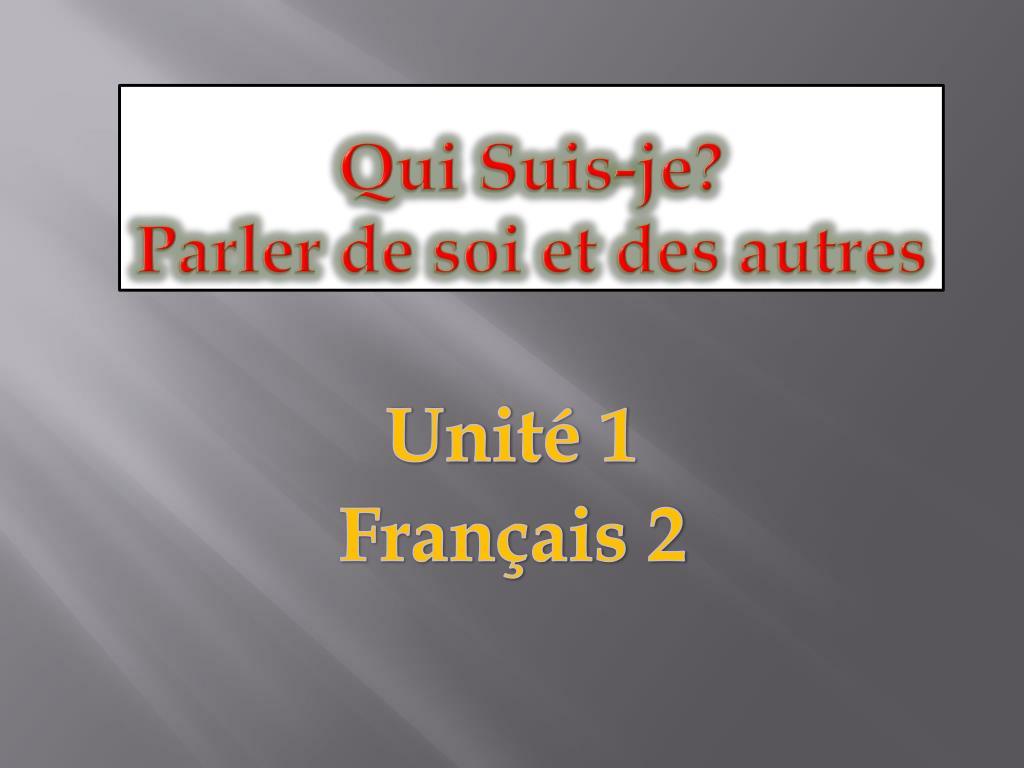 Ppt Qui Suis Je Parler De Soi Et Des Autres Powerpoint Presentation Id 2264401