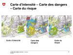 carte d intensit carte des dangers carte du risque