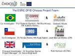 the esrc dfid choices project team
