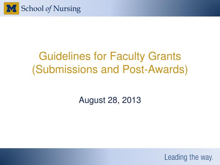 guidelines for faculty grants submissions and post awards n.