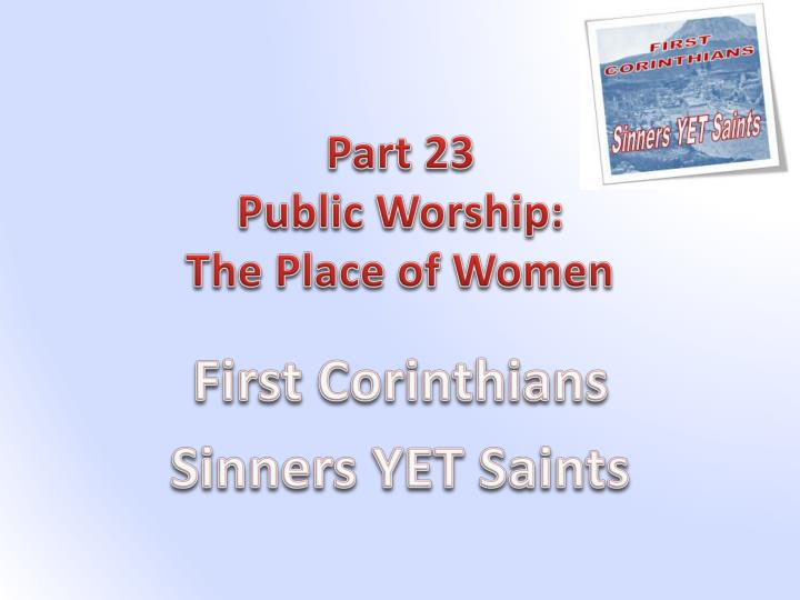 part 23 public worship the place of women n.
