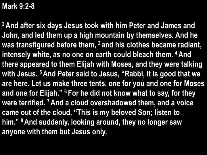 Mark 9:2-8
