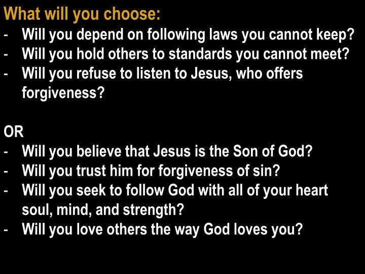 What will you choose: