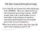 on line transaction processing