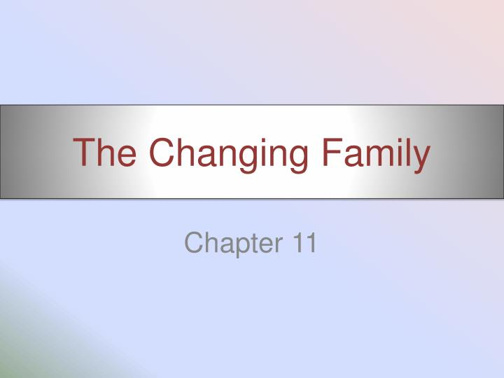 the changing family n.