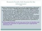 research faculty info session for the administrator11