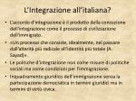 l integrazione all italiana