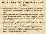 le determinanti strutturali dell immigrazione in italia