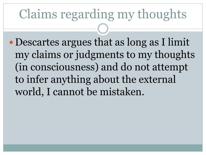 Claims regarding my thoughts