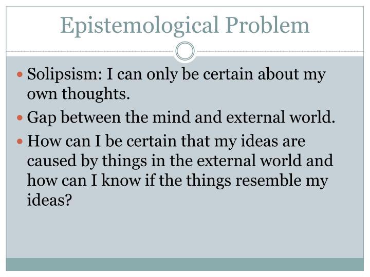 Epistemological Problem