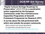 dch rp aai survey www dch rp eu
